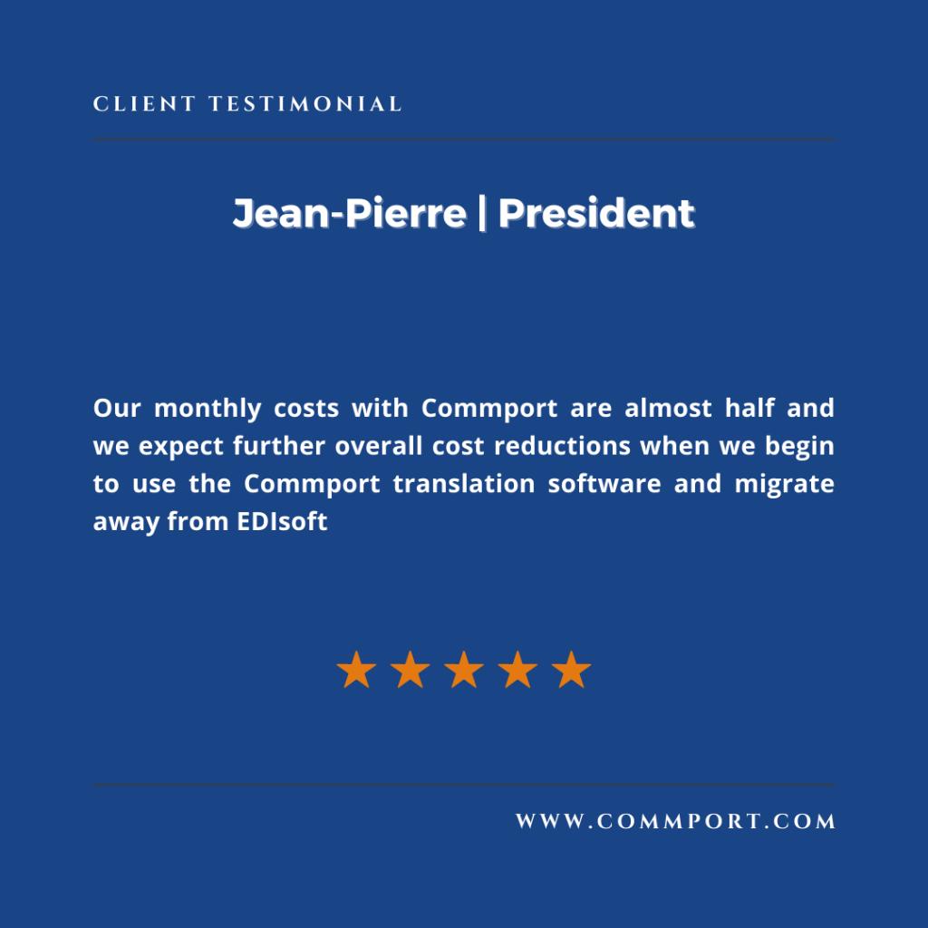 Commport Communications Jean-Pierre President-EDI Solutions -Customer Testimonial